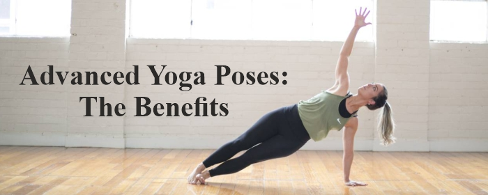 Advanced Yoga Poses The Benefits