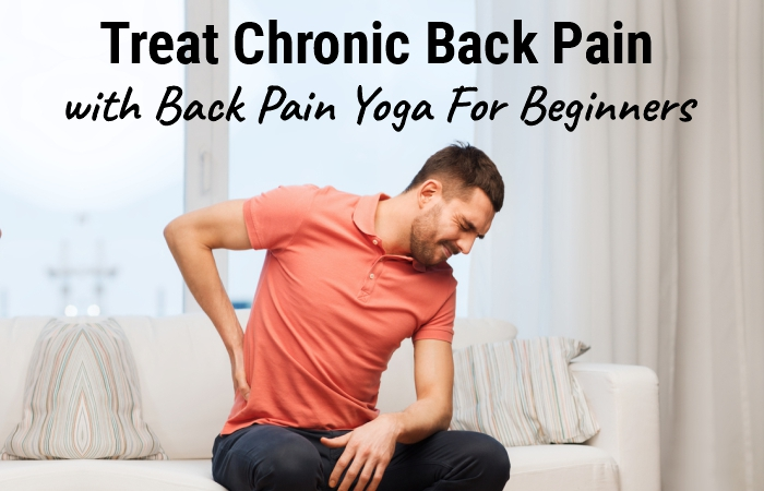 Back Pain Yoga For Beginners