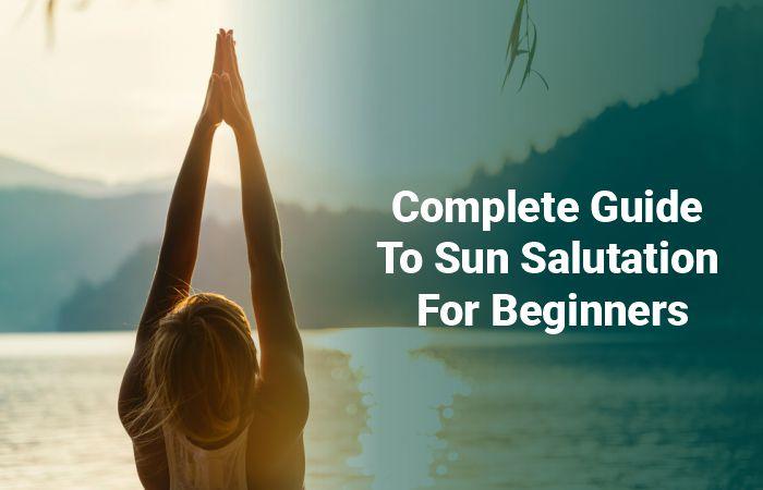 Sun Salutation For Beginners